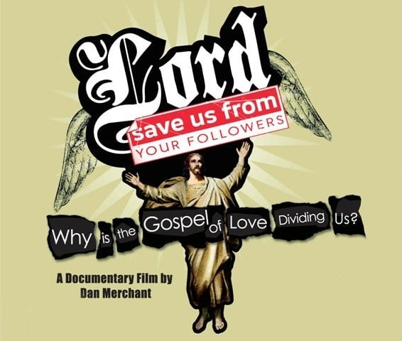 LORD, SAVE US FROM YOUR FOLLOWERS Family Movie Review