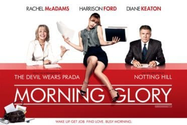 MORNING GLORY Family Movie Review