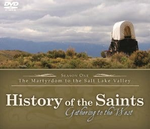 HISTORY OF THE SAINTS: GATHERING TO THE WEST Family Movie Review