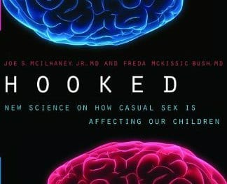 Book Review: Hooked- New Science on How Casual Sex is Affecting Our Children