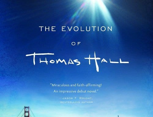 Book Review: THE EVOLUTION OF THOMAS HALL