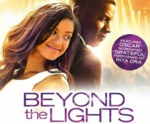 BEYOND THE LIGHTS Family Movie Review