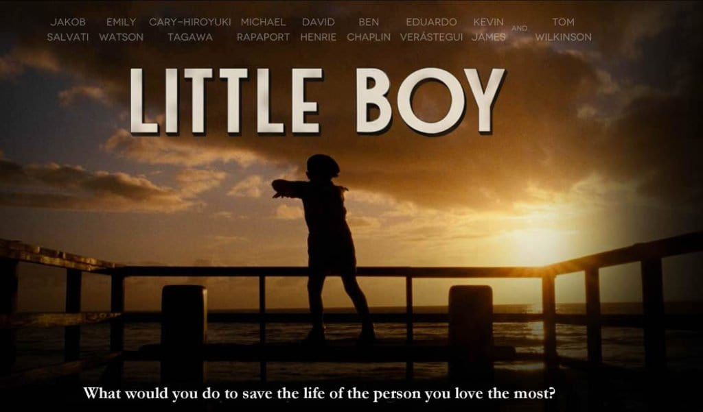 LITTLE BOY Family Movie Review