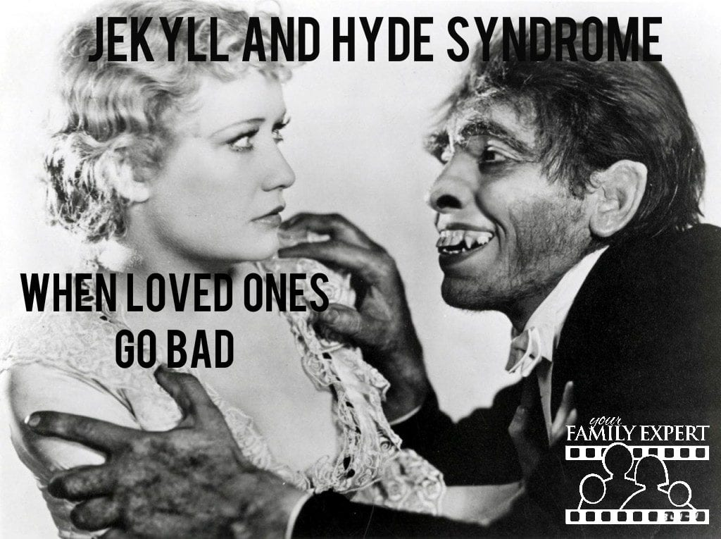 jekyll & hyde syndrome