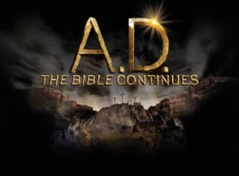 A.D. THE BIBLE CONTINUES Family Movie Review