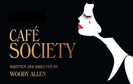 CAFE SOCIETY Family Movie Review
