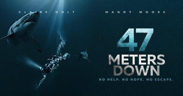 47 METERS DOWN Family Movie Review
