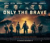 ONLY THE BRAVE Family Movie Review