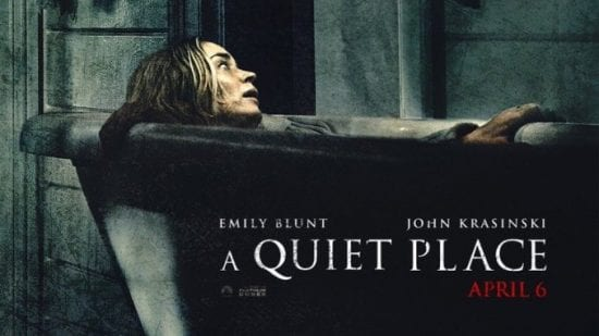 A QUIET PLACE Family Movie Review
