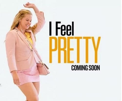 I FEEL PRETTY Family Movie Review
